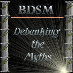 BDSM Debunking the Myths